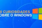 Curiosidades sobre o Windows que mostram um pouco da história do sistema operacional