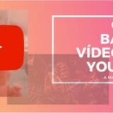 Tutorial de como baixar vídeo do YouTube