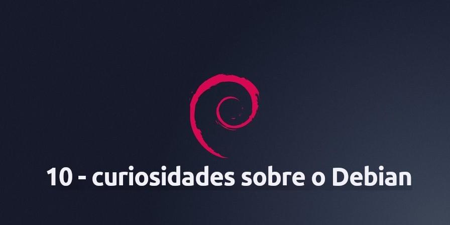 Curiosidades sobre o Debian